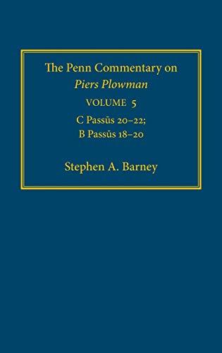 The Penn Commentary on Piers Plowman, Volume: Barney, Stephen A.