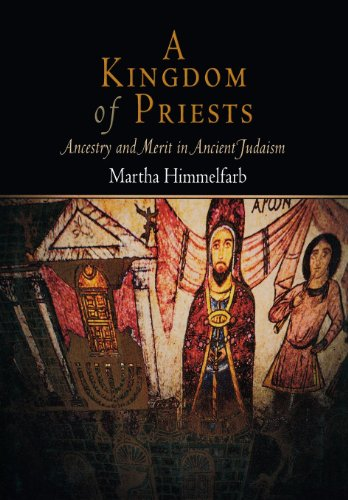 9780812239508: A Kingdom of Priests: Ancestry and Merit in Ancient Judaism (Jewish Culture and Contexts)
