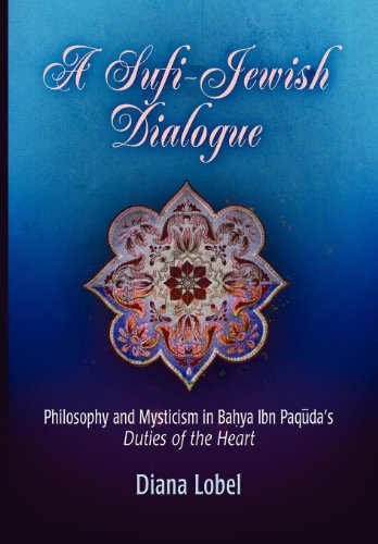 9780812239539: A Sufi-Jewish Dialogue: Philosophy And Mysticism in Bahya Ibn Paquda's Duties of the Heart