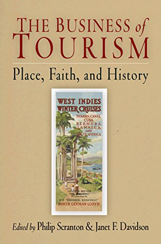 9780812239683: The Business of Tourism: Place, Faith, and History (Hagley Perspectives on Business and Culture)