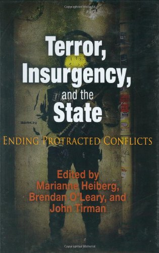 9780812239744: Terror, Insurgency, and the State: Ending Protracted Conflicts