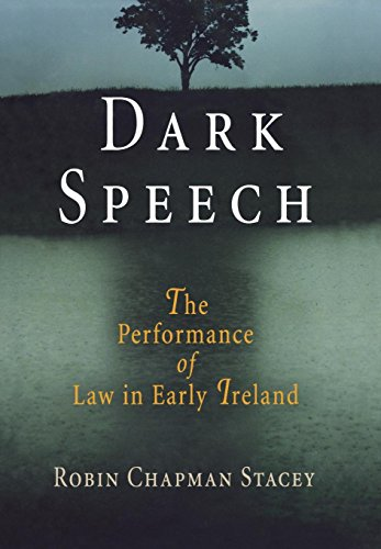 9780812239898: Dark Speech: The Performance of Law in Early Ireland (The Middle Ages Series)