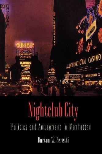 9780812239973: Nightclub City: Politics and Amusement in Manhattan