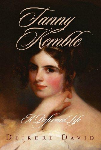Fanny Kemble: A Performed Life: David, Deirdre