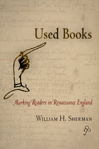 9780812240436: Used Books: Marking Readers in Renaissance England: Making Readers in Renaissance England (Material Texts)