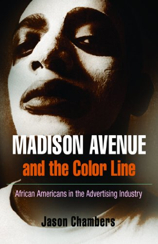 9780812240474: Madison Avenue and the Color Line: African Americans in the Advertising Industry