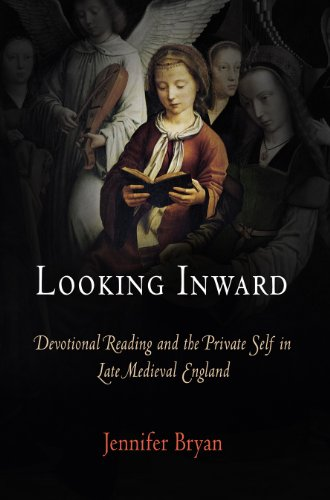 9780812240481: Looking Inward: Devotional Reading and the Private Self in Late Medieval England (The Middle Ages Series)