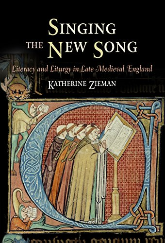 9780812240511: Singing the New Song: Literacy and Liturgy in Late Medieval England (The Middle Ages Series)