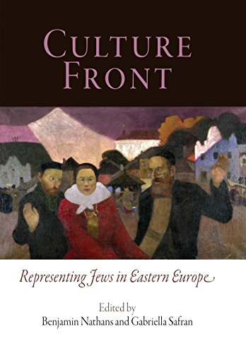 9780812240559: Culture Front: Representing Jews in Eastern Europe (Jewish Culture and Contexts)