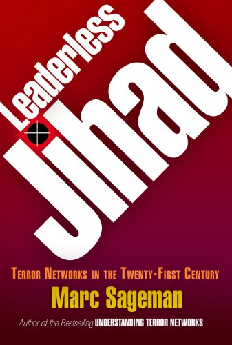 9780812240658: Leaderless Jihad: Terror Networks in the Twenty-first Century