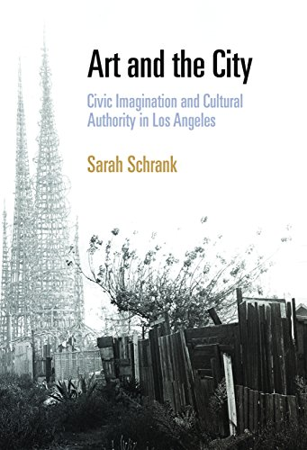 9780812241174: Art and the City: Civic Imagination and Cultural Authority in Los Angeles