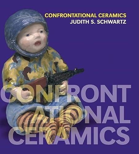 9780812241396: Confrontational Ceramics