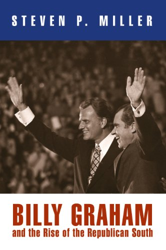 9780812241518: Billy Graham and the Rise of the Republican South (Politics and Culture in Modern America)