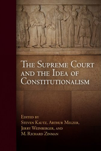 9780812241662: The Supreme Court and the Idea of Constitutionalism (Democracy, Citizenship, and Constitutionalism)