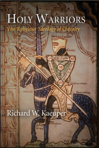 9780812241679: Holy Warriors: The Religious Ideology of Chivalry