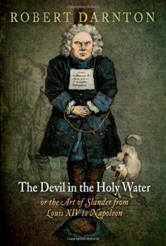 The Devil in the Holy Water, or: Robert Darnton