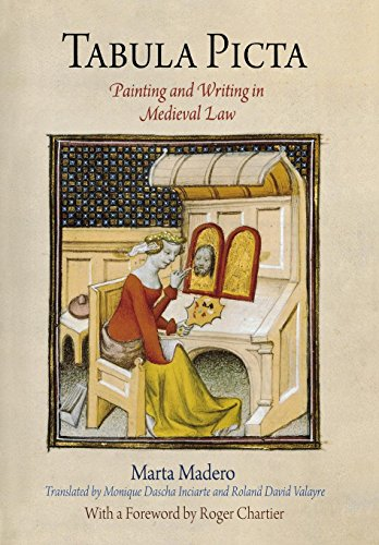 9780812241860: Tabula Picta: Painting and Writing in Medieval Law (Material Texts)