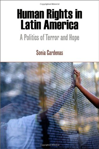 9780812241976: Human Rights in Latin America: A Politics of Terror and Hope (Pennsylvania Studies in Human Rights)