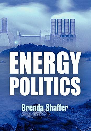 9780812242003: Energy Politics