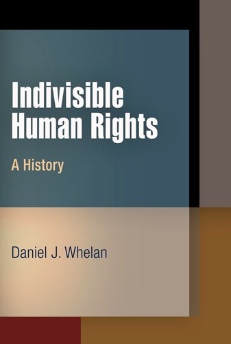 9780812242409: Indivisible Human Rights: A History (Pennsylvania Studies in Human Rights)