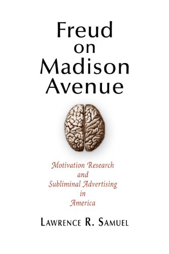 9780812242515: Freud on Madison Avenue: Motivation Research and Subliminal Advertising in America