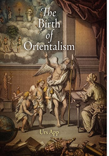 9780812242614: The Birth of Orientalism (Encounters with Asia)