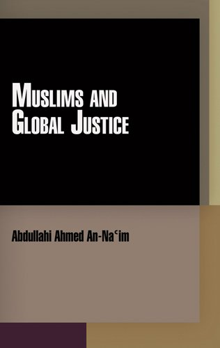 9780812242867: Muslims and Global Justice (Pennsylvania Studies in Human Rights)
