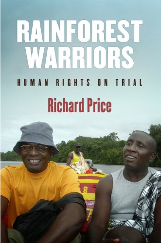 9780812243000: Rainforest Warriors: Human Rights on Trial (Pennsylvania Studies in Human Rights)
