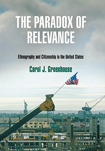 The Paradox of Relevance: Ethnography and Citizenship in the United States (Hardback): Carol J. ...