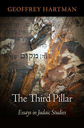 The Third Pillar: Essays in Judaic Studies (Jewish Culture and Contexts): Hartman, Geoffrey