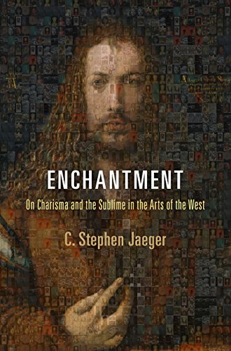 Enchantment: On Charisma and the Sublime in the Arts of the West (Haney Foundation Series): Jaeger,...