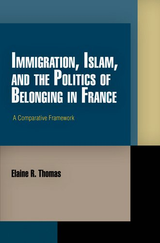 9780812243321: Immigration, Islam, and the Politics of Belonging in France: A Comparative Framework (Pennsylvania Studies in Human Rights)