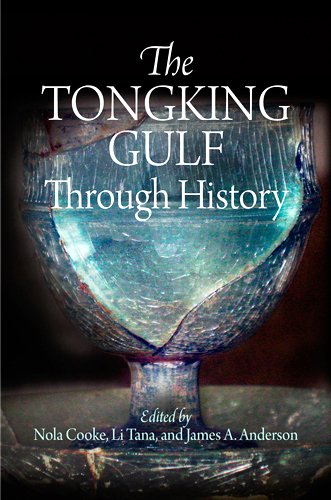 9780812243369: The Tongking Gulf Through History (Encounters with Asia)