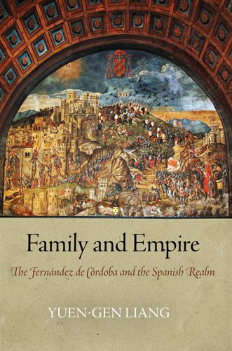 9780812243406: Family and Empire: The Fernandez de Cordoba and the Spanish Realm (Haney Foundation Series)