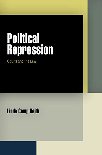 Political Repression: Courts and the Law (Hardback): Linda Camp Keith