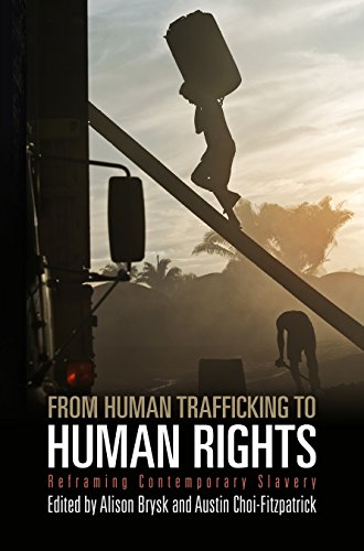 9780812243826: From Human Trafficking to Human Rights: Reframing Contemporary Slavery (Pennsylvania Studies in Human Rights)
