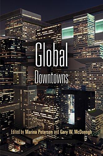 Global Downtowns: Peterson, Marina & Gary McDonogh