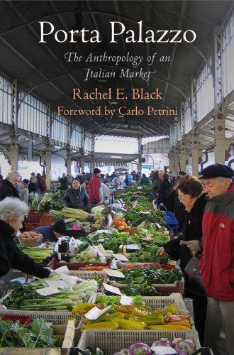 9780812244069: Porta Palazzo: The Anthropology of an Italian Market