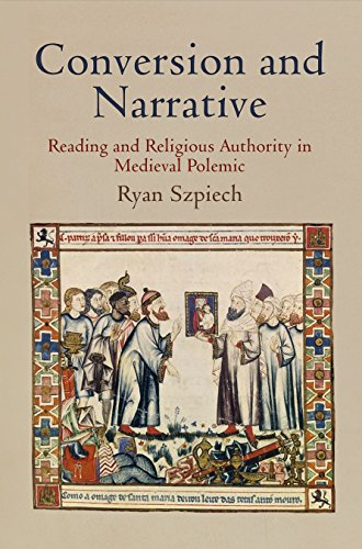 9780812244717: Conversion and Narrative: Reading and Religious Authority in Medieval Polemic (The Middle Ages Series)