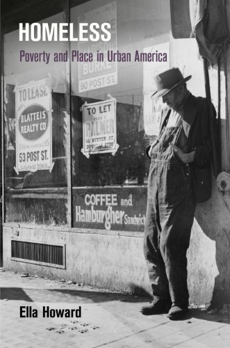 9780812244724: Homeless: Poverty and Place in Urban America (Politics and Culture in Modern America)