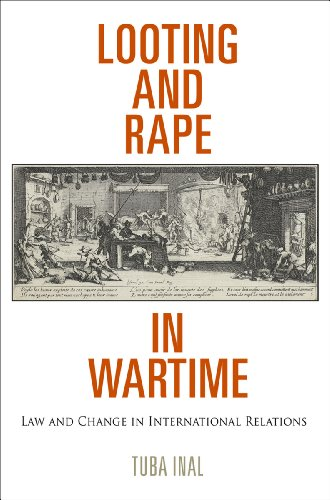 9780812244762: Looting and Rape in Wartime: Law and Change in International Relations (Pennsylvania Studies in Human Rights)