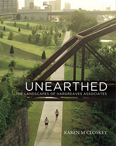 9780812244809: Unearthed: The Landscapes of Hargreaves Associates (Penn Studies in Landscape Architecture)