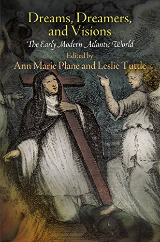 9780812245042: Dreams, Dreamers, and Visions: The Early Modern Atlantic World