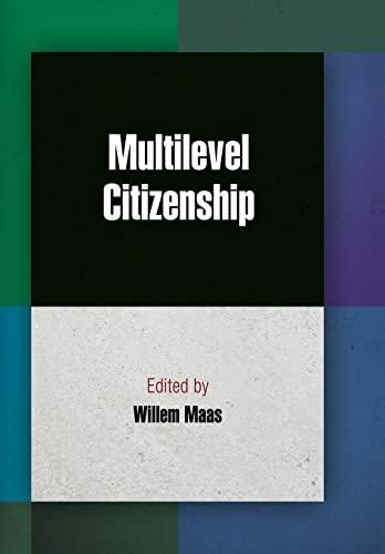 9780812245158: Multilevel Citizenship (Democracy, Citizenship, and Constitutionalism)