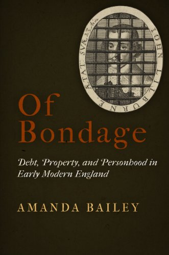 9780812245165: Of Bondage: Debt, Property, and Personhood in Early Modern England