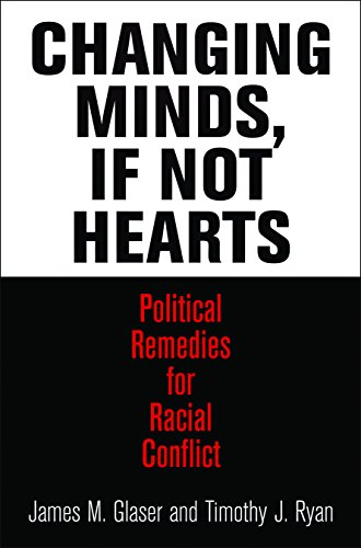Changing Minds, If Not Hearts: James M. Glaser