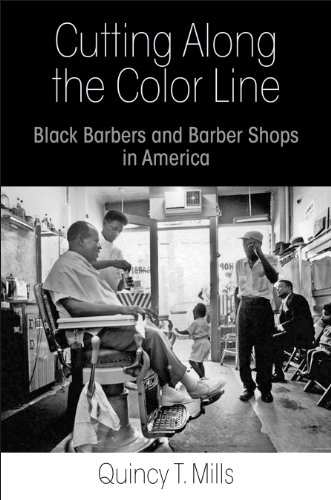 9780812245417: Cutting Along the Color Line: Black Barbers and Barber Shops in America