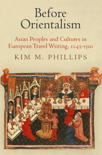 9780812245486: Before Orientalism: Asian Peoples and Cultures in European Travel Writing, 1245-1510 (The Middle Ages Series)