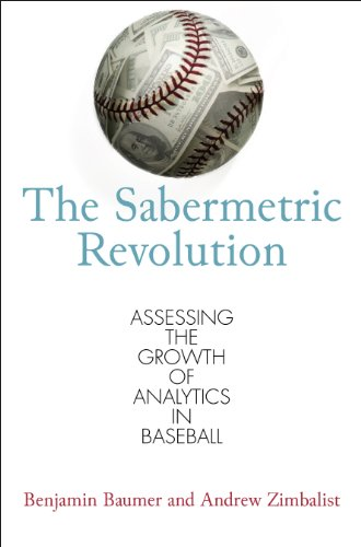 9780812245721: The Sabermetric Revolution: Assessing the Growth of Analytics in Baseball