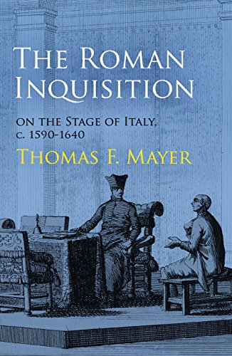 9780812245738: The Roman Inquisition on the Stage of Italy, C. 1590-1640